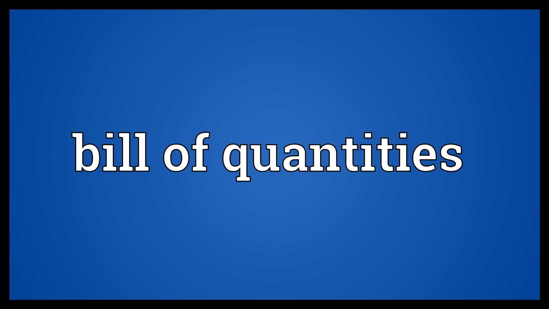 BOQ, Bill of Quantities